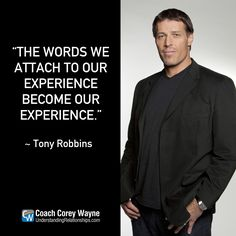 "#tonyrobbins #selfhelp #words #experience #lifecoaching #purpose #success #business #relationships #career #dreams #goals #coachcoreywayne #greatquotes Photo by Justin Lubin/NBC/NBCU Photo Bank/Getty Images ""The words we attach to our experience become our experience."" ~ Tony Robbins"