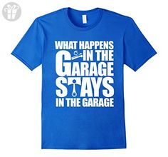 Mens What Happens in the Garage Stays in the Garage Funny T-Shirt 3XL Royal Blue - Funny shirts (*Amazon Partner-Link)