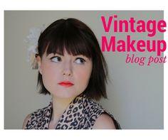 Vintage makeup part 1 - 1920s - 1960s