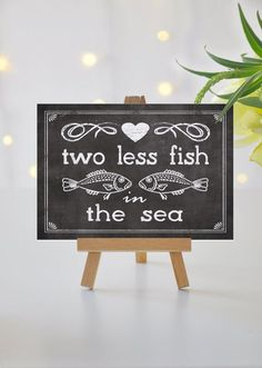 Instant 'two less fish in the sea' Printable Event Sign Beach Wedding Party Printable Chalkboard Instant 'two less fish in the sea' Printable by JoJoMiMi Wedding Signs, Our Wedding, Wedding Ideas, Wedding Stuff, Printable Cards, Party Printables, Nautical Bridal Showers, Fishing Wedding, Chalkboard Wedding