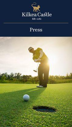 Kilkea Castle in the Media: Kilkea Castle Hotel & Golf Resort - Back to the Future.