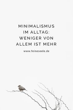 Minimalism: less is more and minimalist living makes you happier. Slow Living, Minimalist Living, New Beginnings, Karma, Are You Happy, Coaching, Life Hacks, Self, Mindfulness