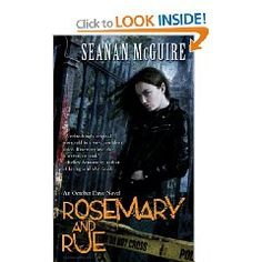 Rosemary and Rue (October Daye, Book 1). By Seanan McGuire. Great series.