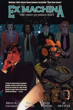 If you loved the West Wing, Ex Machina might well be the series you've been looking for -- Mitchell Hundred decides he'll do much more good as Mayor of New York than masked superhero.  When his past keeps coming back to haunt him, though, he begins to wonder if he made the right choice.