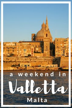 A weekend in Valletta before diving all around Malta - World Adventure Divers