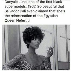 Donyale Luna, one of the first black supermodels. Salvador Dali called her the reincarnation of Queen Nerifiti. Donyale Luna, one of the first black supermodels. Salvador Dali called her the reincarnation of Queen Nerifiti. Black Power, Richard Avedon, Black Girls Rock, Black Girl Magic, Black Supermodels, A Silent Voice, Pelo Natural, Black History Facts, Random History Facts