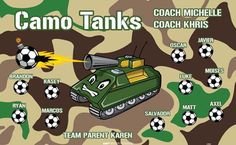 Camo-Tanks-41843 digitally printed vinyl soccer sports team banner. Made in the USA and shipped fast by BannersUSA. www.bannersusa.com