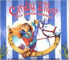 """It may seem like a children's book, but has an interesting retelling of """"Cinderella."""" Cinderella is Cindy Ellen and set in the west. A stepmother and stepsisters are defintely included, but it also has a cowgirl Cinderella!"""