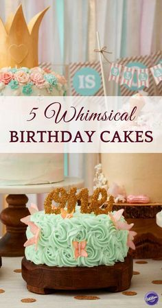 Looking for a birthday cake ideas for your little one who's turning one? Check out these five whimsical birthday cakes from using simple rosette techniques to embellishing them with candy shards and cute toppers.