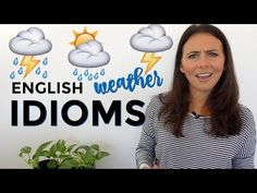 How to Use English Idioms | Weather Idioms ☀️⚡️ - YouTube