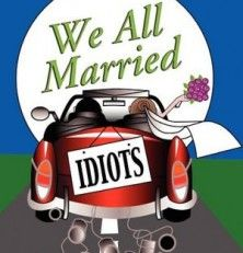 Free Kindle Book: We All Married Idiots by Elaine W. Miller