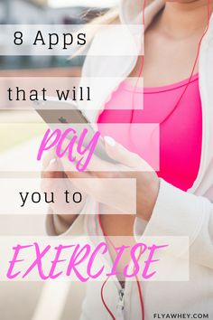 8 Apps That Will pay You for Exercising If you want to find ways to get rewarded for getting healthier these 8 apps will pay you for working out