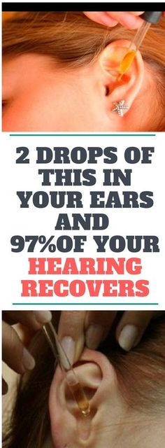 2 DROPS OF THIS IN YOUR EARS AND 97% OF YOUR HEARING RECOVERS! EVEN OLD PEOPLE FROM 80 TO 90 ARE DRIVEN CRAZY BY THIS SIMPLE AND NATURAL REMEDY.! Need to know!!!