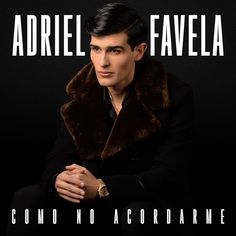 ‎Como No Acoradarme - Single by Adriel Favela Resume Design Template, Creative Resume Templates, Bedroom Wall Collage, Charro, Apple Music, Album, Songs, How To Plan, Makeup