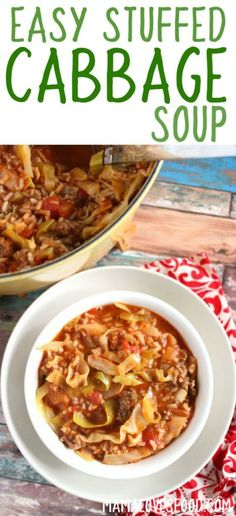 Stuffed Cabbage Soup - Make Stuffed Cabbage the Easy Way