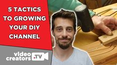 How To Grow a DIY YouTube Channel [feat. ILikeToMakeStuff]