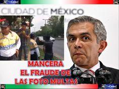 MANCERA el fraude de las foto MULTAS ya basta de robos al pueblo