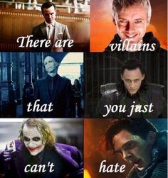 Villians you just can't hate