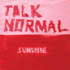 Talk Normal - Sunshine