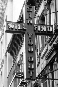 sin will find you out • terry richardson   This was right next door to my friends old apartment in the Meat Packing District. I always thought it was so odd lol
