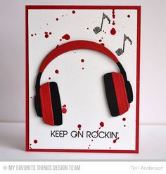 Teri Anderson: A Bit of This. A Bit of That – MFT: Launch - (MFT: Headphones die; Keep on Rockin' stamps) (Pin Teens & Youth. Birthday Cards For Boys, Masculine Birthday Cards, Handmade Birthday Cards, Masculine Cards, Happy Birthday Cards, Diy Birthday, Birthday Boys, Boy Cards, Kids Cards