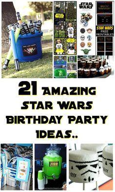 21 AMAZING STAR WARS BIRTHDAY PARTY IDEAS.