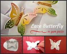 Of Wedding Cakes, Sweets and more...in Ipoh, Malaysia: How to Make Gum Paste Lace Butterfly