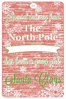 Christy's Customs and the Little House by the Olive Tree: Custom Printables Red Santa Gift Tag for good boys and girls, straight from The North Pole (free printable)