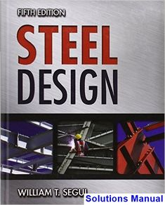 Download complete solutions manual statics and mechanics of solutions manual for steel design 5th edition by segui fandeluxe Image collections