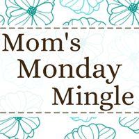 Ducks 'n a Row: Mom's Monday Mingle #bloghop #linkparty