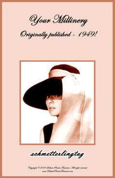 Download or Disc HAT MAKING /& DESIGN ☆ Many Books Scanned MILLINERY