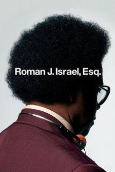 Roman J. Israel, Esq. (2018)   >> VISIT Watch To FULL Movie