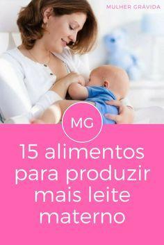 Alimentos para amamentação | 15 alimentos para produzir mais leite materno
