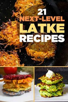 21 Next-Level Latkes You Need To Try | I think I just died and went to heaven. Yumm!!