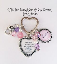 "Daughter of the Groom gift - Gift for Teen StepDaughter from Bride - ""I Promise to LOVE you and your Dad always"", new stepdaughter keychain by NowThatsPersonal on Etsy"