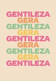 Poster Frase Gentileza Gera Gentileza - Decor10