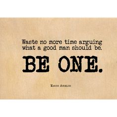 """Marcus Aurelius """"A Good Man"""" Quote Postcard - 5 x 7 Good Man Quotes, Men Quotes, Life Quotes, Marcus Aurelius Quotes, Door Quotes, Into The Woods Quotes, Honest Quotes, A Good Man, Quotes To Live By"""