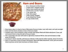 Ham and Beans Tupperware Pressure Cooker Recipes, Microwave Pressure Cooker, Easy Pressure Cooker Recipes, Microwave Recipes, Pressure Cooking, Pressure Pot, Cooking Recipes, Tupperware Cups, Tupperware Recipes