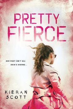 #CoverReveal Pretty Fierce by Kieran Scott