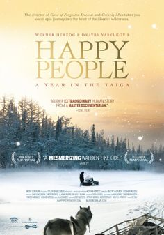 COMING SOON - Availability: http://130.157.138.11/record=  Happy People: A Year in the Taiga (2010)