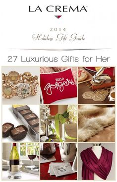 27 Luxurious Holiday Gifts for Her - La Crema Holiday Gift Guide #lacremagifts