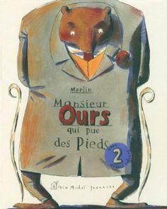 Monsieur ours qui pue des pieds Nvelle éd. avec 2 odeurs: Amazon.fr: Christophe Merlin: Livres
