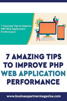 Here are 7 amazing tips that will help you to improve the performance of the PHP Web Application. #webapplication #software #webapps