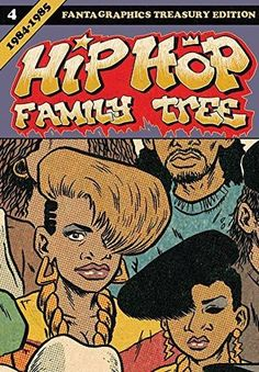 d556ee02ac6 Hip Hop Family Tree Vol. 4 by Ed Piskor Beats Rhymes And Life