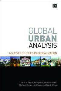 Global Urban Analysis: A Survey of Cities in Globalization (Hardback) - Routledge Urban Analysis, Data Collection, Arts And Entertainment, Economics, Nonfiction, Insight, Cities, Investing, Finance