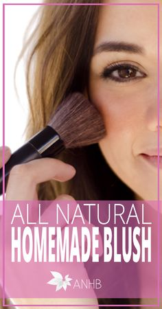 All Natural Homemade Blush - ALl Natural Home and Beauty