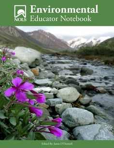 The 2nd edition of the Environmental Educator Notebook (EEN) has lesson plans for teaching the environmental studies aspects of the NOLS core curriculum. Table of Contents: - Chapter One: Environmenta