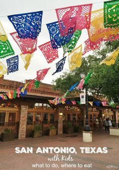 San Antonio with Kids - Things to Do in San Antonio Texas with Kids - Attractions, Restaurants and Free Activities