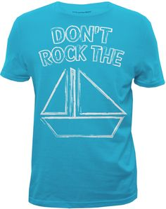 Don't rock the boat ~ Designed for Bluenotes