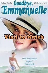 Hd Goodbye Emmanuelle 1977 Ganzer Film Deutsch Best Movies 2017 Top Movies Good Movies
